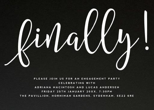 Finally - Engagement Invitations